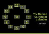 Der Human Calculator Calendar hat 365 Tage, die in 13 Monate zu je 28 Tagen unterteilt sind, und der erste Tag des Jahres ist der Nulltag. Die 13 Monate sind mit 0-12 nummeriert. Jeder Monat hat 4 Wochen. Jedes Datum fällt in jedem Monat auf den gleichen Wochentag.